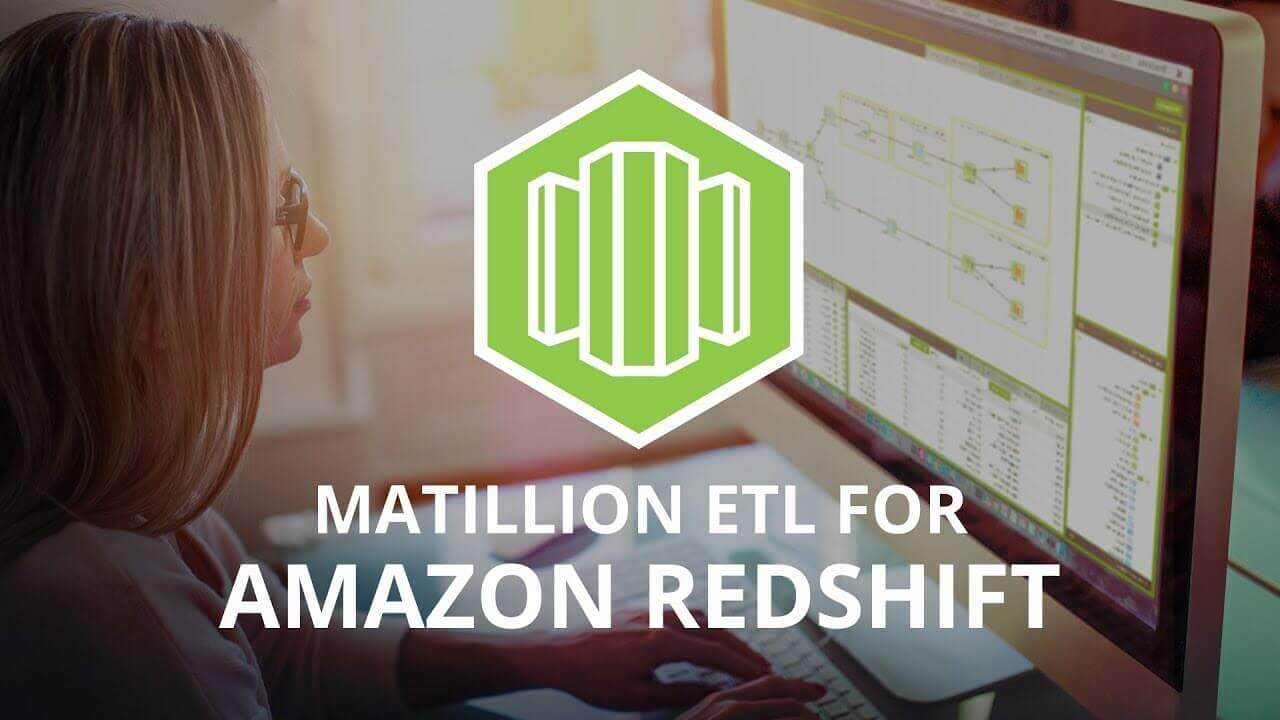 Introducing Matillion ETL for Amazon Redshift