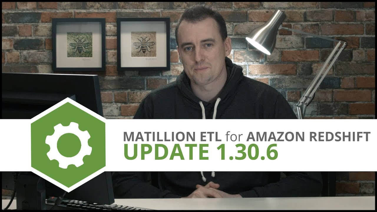 Update | 1.30.6 | Matillion ETL for Amazon Redshift