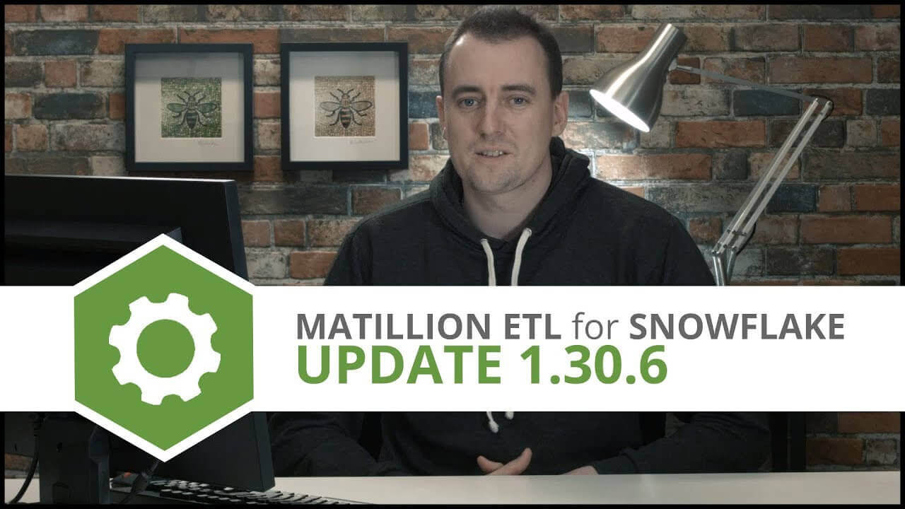 Update | 1.30.6 | Matillion ETL for Snowflake