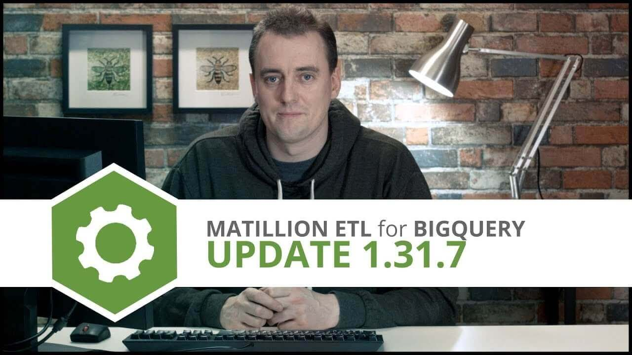 Update | 1.31.7 | Matillion ETL for BigQuery