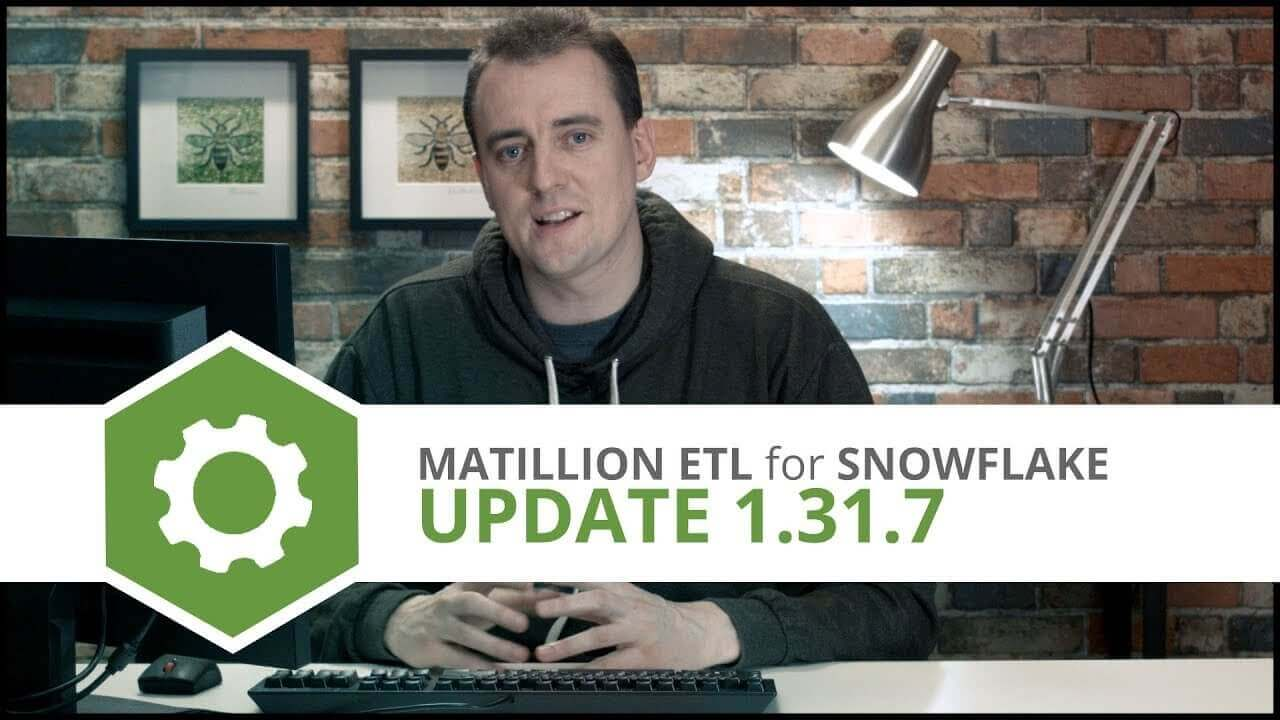 Update | 1.31.7 | Matillion ETL for Snowflake