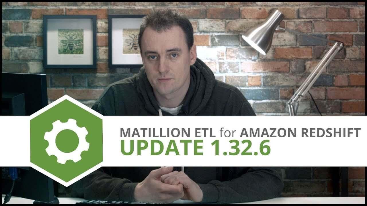Update | 1.32.6 | Matillion ETL for Amazon Redshift