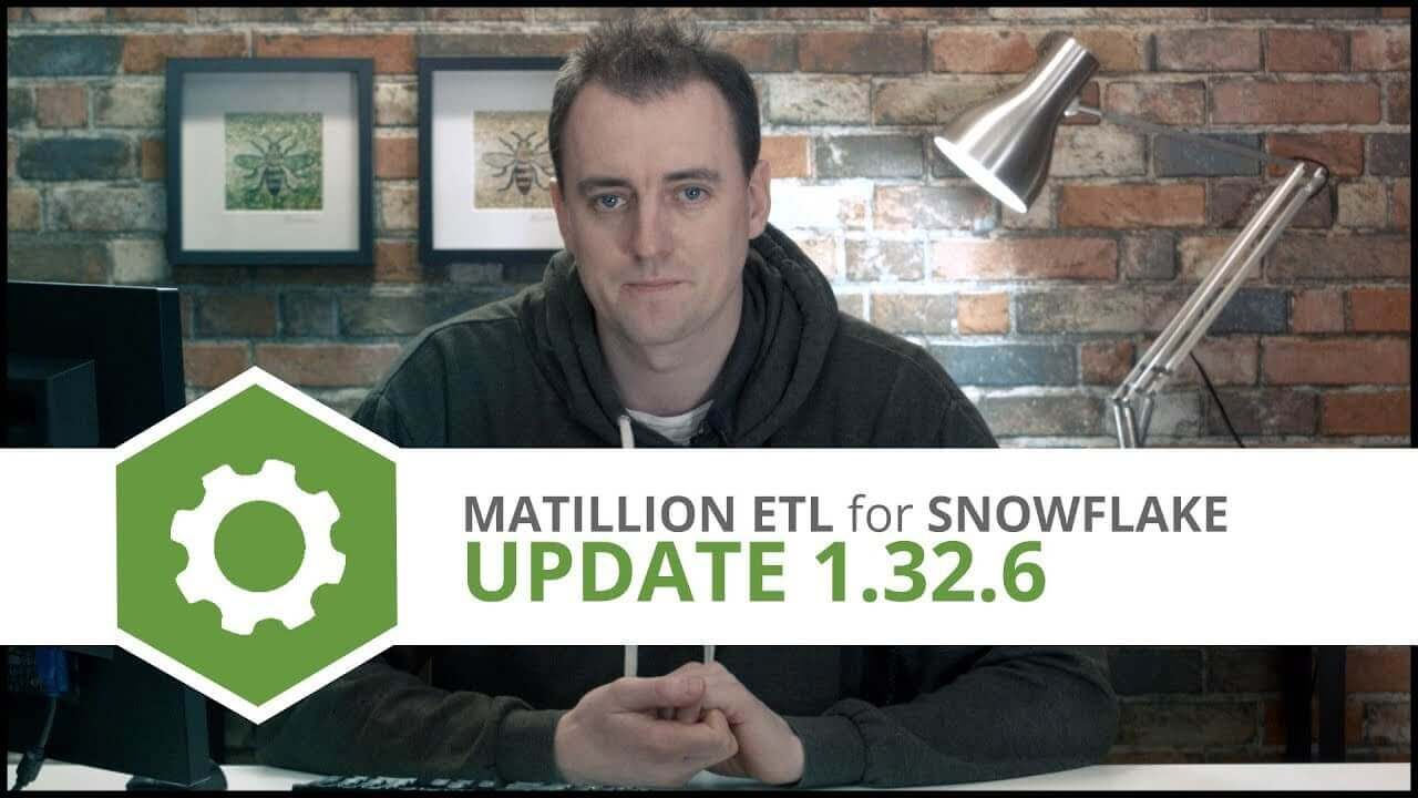 Update | 1.32.6 | Matillion ETL for Snowflake