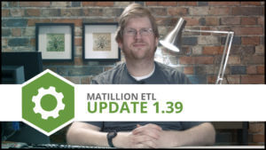 Update 1.39 | External Tables Support, Default Environments | Matillion ETL
