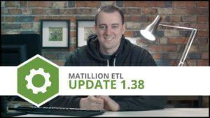 Update 1.38 | UI Updates, CDC, Variables Text Editing & More | Matillion ETL