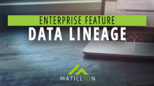 In-Detail: Data Lineage | Enterprise Feature | Matillion ETL