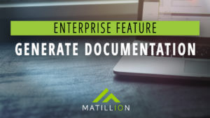 In-Detail: Generate Documentation | Enterprise Feature | Matillion ETL
