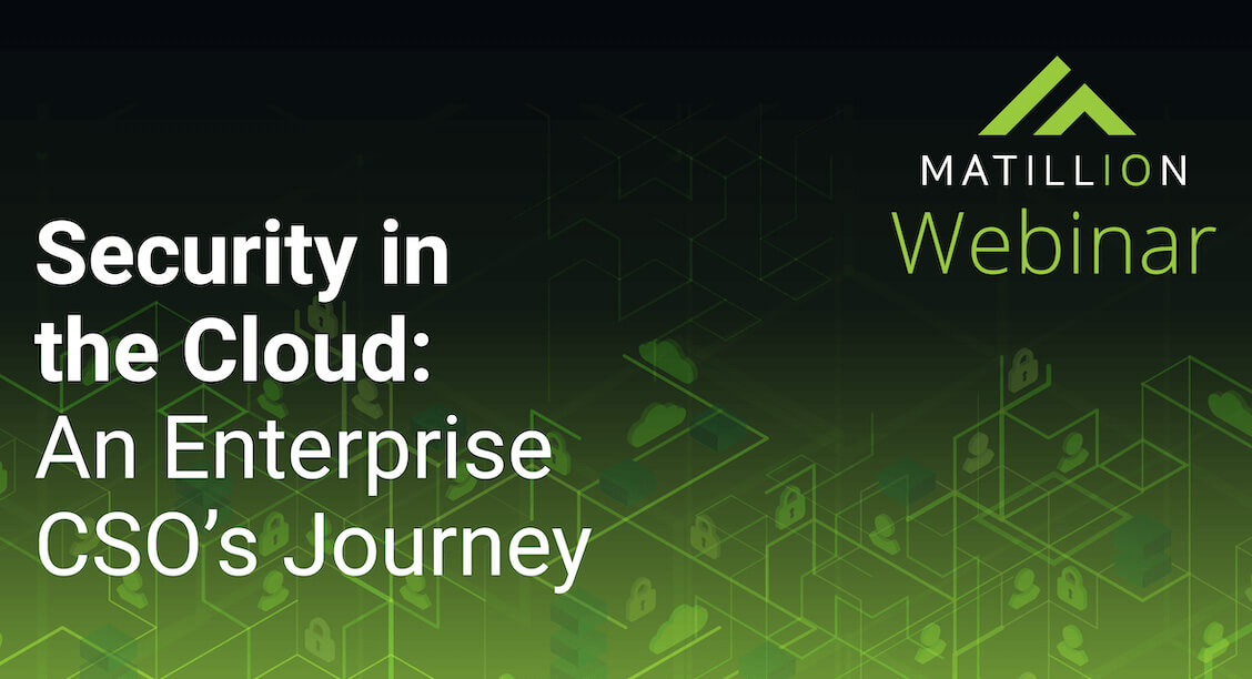 Security in the cloud: An enterprise CSO's journey