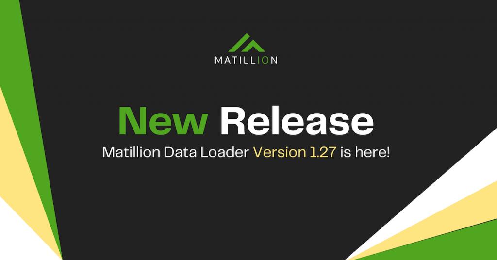 New Release: Support for Schema Drift in Matillion Data Loader v1.27